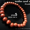 Golden sand stone bracelet(cut/s)ข้อมือทรายทองเจียGS03S