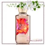 Bath & Body Works / Shower Gel 295 ml. (Wild Madagascar Vanilla)