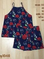 set_bp1048 ชุดเซ็ท 2 ชิ้น(เสื้อ+กางเกง)แยกชิ้น เสื้อสายเดี่ยวไหล่ล้ำ+กางเกงขาสั้นเอวยืด ผ้าไหมอิตาลีเนื้อนิ่มลายดอกกุหลาบพื้นสีกรมท่า