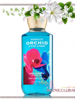 Bath & Body Works / Shower Gel 295 ml. (Morocco Orchid & Pink Amber) *Limited Edition 2014