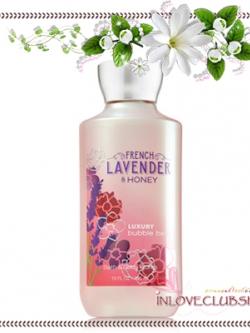 Bath & Body Works / Luxury Bubble Bath 295 ml. (French Lavender & Honey)