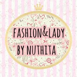 Fashion&Lady byNuthita