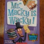 My Weird School 15: Mr.Macky Is Wacky!