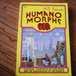 Humano Morphs 3: Caution: Contents of This Book May Be Hazardous to the World