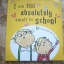 I Am Too Absolutely Small for School (Charlie and Lola) thumbnail 1