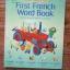 First FRENCH Word Book (Usborne Farmyard Tales) thumbnail 1