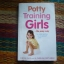 Potty Training Girls...The Easy Way thumbnail 1
