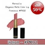 Merrez'ca Elegance Matte Color Lip #PK02 Francesco