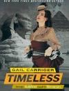 ไร้กาลเวลา ชุด ร่มพิทักษ์ เล่ม 5 Timeless (Parasol Protectorate #5) เกล แคร์ริเกอร์ (Gail Carriger) มัณฑุกา แก้วกานต์ << สินค้าเปิดสั่งจอง (Pre-Order) ขอความร่วมมือ งดสั่งสินค้านี้ร่วมกับรายการอื่น >> หนังสือออก ปลาย มีนาคม -ต้นเม.ย. 2560