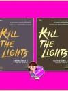 ชุด คิลล์เดอะไลต์ส เล่ม 1-2 Kill the Lights 1-2 จังนยัง ตรองสิริ Rose Publishing << สินค้าเปิดสั่งจอง (Pre-Order) ขอความร่วมมือ งดสั่งสินค้านี้ร่วมกับรายการอื่น >> หนังสือออก ปลาย มีนาคม -ต้นเม.ย. 2560