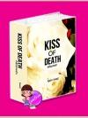Kiss of Death กลิ่นอายรัก  อินธน์  ทำมือ << สินค้าเปิดสั่งจอง  (Pre-Order) ขอความร่วมมือ งดสั่งสินค้านี้ร่วมกับรายการอื่น >> หนังสือออก ธค. 57