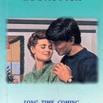 สยบหัวใจรัก Long Time Coming แซนดร้า บราวน์ (Sandra Brown) อภิชญา เพลิน