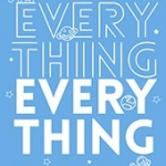Everything, Everything Nicola Yoon กานตริน ลีละหุต แจ่มใส