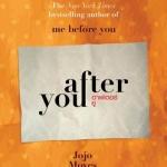อาฟเตอร์ ยู After You โจโจ้ มอยส์ (Jojo Moyes) วิลาส วศินสังวร เอิร์นเนส พับลิชชิ่ง Earnest Publishing << สินค้าเปิดสั่งจอง (Pre-Order) ขอความร่วมมือ งดสั่งสินค้านี้ร่วมกับรายการอื่น >> หนังสือออก ปลายมกราคม 2560