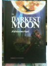 The Darkest Moon คำสาปเงาพระจันทร์ (Psycho #2) ++ หายาก++ ส่งฟรี