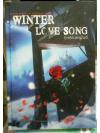 Winter love song กุหลาบเหมันต์ (Psycho #1) ++ หายาก++ ส่งฟรี