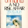 ด้วยปีกกามเทพ A No Risk Affair คาโรล มอร์ติเมอร์(Carole Mortimer) สุธัชริน ฟองน้ำ