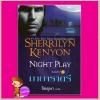 มายาราตรี ชุดพรานราตรี6 Night Play A Dark-Hunter Novel 6 เชอริลีน เคนยอน (Sherrilyn Kenyon) จิตอุษา แก้วกานต์