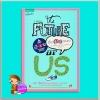 เรื่อง(รัก)ของเรา The Future of Us เจย์ แอชเชอร์ : แคโรลิน แม็คเกลอร์ ลมตะวัน Spell ในเครืออมรินทร์