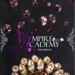 Vampire Academy4 ตอนสัญญาสีกุหลาบ ริเชลล์ มี้ด(Richelle Mead) ต้องตา สุธรรมรังษี แจ่มใส
