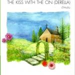 THE KISS WITH THE CIN (DERELLA) (มือสอง) ป้าหนอน แจ่มใส