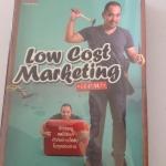 low cost marketing ฉีกทุกกฏ งดใช้ตังค์ ทำกิจการให้ดัง ในทุกช่องทาง