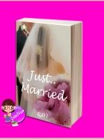 Just married ภาคต่อ หลงทางหัวใจ ญดา ทำมือ << สินค้าเปิดสั่งจอง (Pre-Order) ขอความร่วมมือ งดสั่งสินค้านี้ร่วมกับรายการอื่น >> หนังสือออก 8-15 มิ.ย. 60